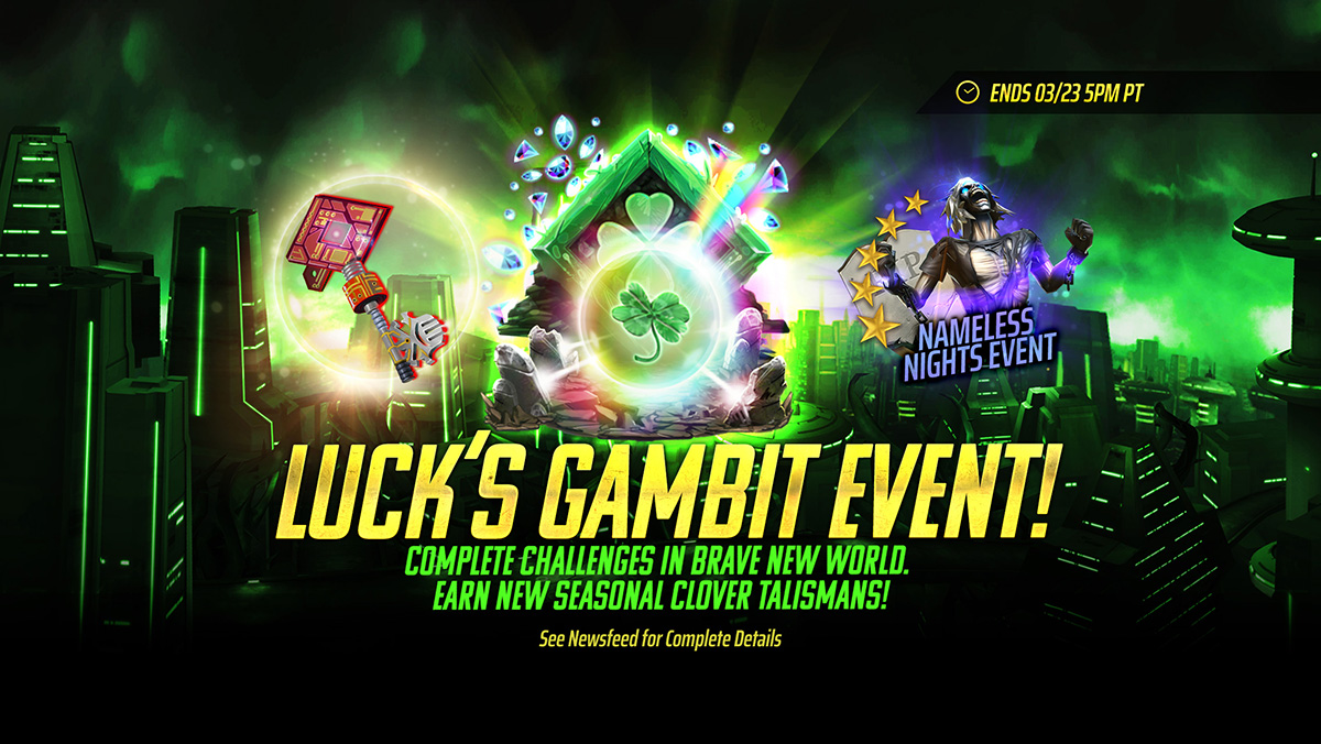 Name:  Lucks-Gambit-Event-Interstitials_1200x676_EN.jpg Views: 434 Size:  324.3 KB