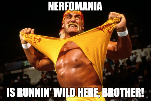 Name:  Nerfomania.png Views: 99 Size:  235.1 KB