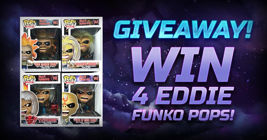 Name:  Giveaway-Eddie-Funko-Pops.png Views: 1149 Size:  880.1 KB