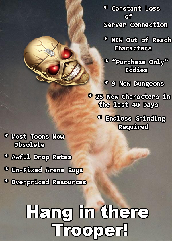 Name:  Hang In There Trooper -Meme by Bakura.jpg Views: 1110 Size:  305.8 KB
